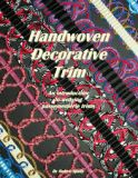 Book - Handwoven Decorative Trim by Robyn Spady